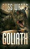 Goliath: A Kaiju Thriller