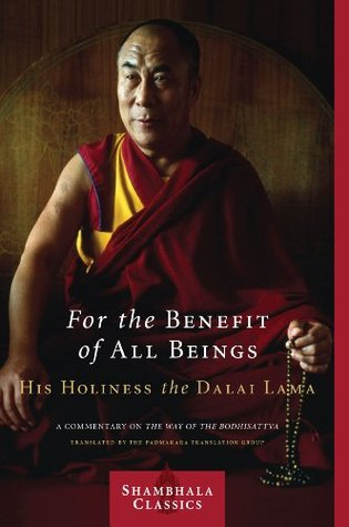 For the Benefit of All Beings: A Commentary on <i>The Way of the Bodhisattva</i>