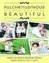 Pulchritudinous and Other Ways to Say Beautiful