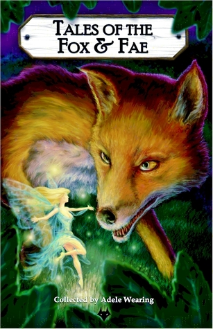 Tales of the Fox and Fae