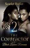 The Contractor 2 (The Lesbian Contractor Series)