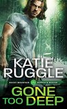 Gone Too Deep (Search and Rescue, #3)