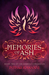 Memories of Ash (The Sunbolt Chronicles, #2) by Intisar Khanani