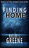 Finding Home (The Ravaged Land #2)
