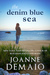 The Denim Blue Sea by Joanne DeMaio