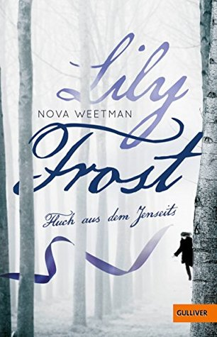 Lily Frost by Nova Weetman