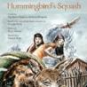 Hummingbird's squash (Eagle Books)