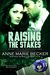 Raising The Stakes by Anne Marie Becker