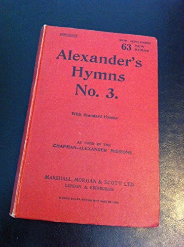 Alexander's Hymns No. 3 - Words and Music
