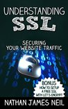 Understanding SSL: Securing Your Website Traffic