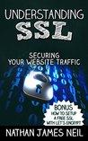 Understanding SSL: Securing Your Website Traffic