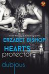 Heart's Protector by Erzabet Bishop