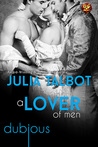 A Lover of Men by Julia Talbot