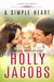 A Simple Heart A Cupid Falls Novella by Holly Jacobs