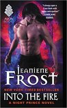 Into the Fire by Jeaniene Frost