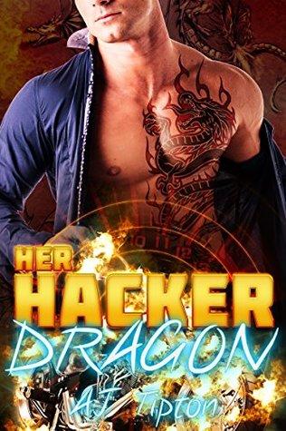 Her Hacker Dragon by A.J. Tipton