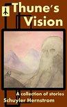 Thune's Vision by Schuyler Hernstrom