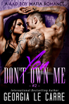 You Don't Own Me 2 (The Russian Don, #2)