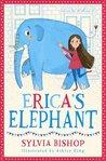 Erica's Elephant by Sylvia Bishop