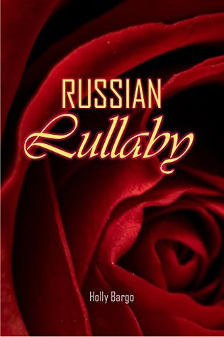 Russian Lullaby(Russian Love 1) EPUB