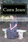 Cora Jean by Lawrence Gulley