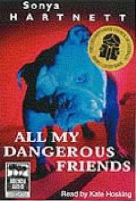 All My Dangerous Friends