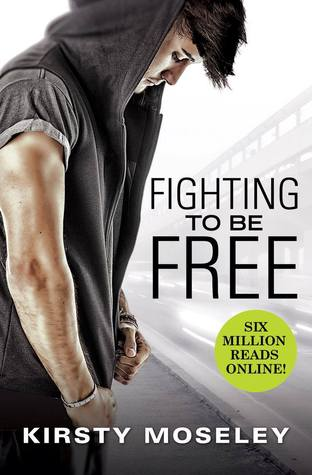 Fighting to Be Free (Fighting To Be Free, #1)