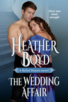 The Wedding Affair (Rebel Hearts, #1)