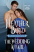 The Wedding Affair by Heather Boyd