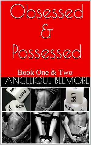 Obsessed & Possessed: Book One & Two