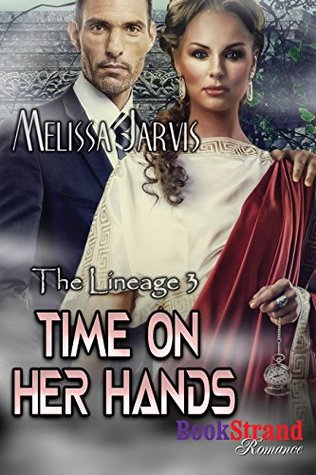 Time on Her Hands [The Lineage 3]