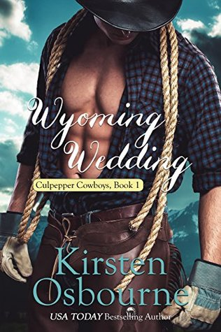 Wyoming Wedding(Culpepper Cowboys 1)