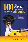 101 Reasons to Write Your eBook