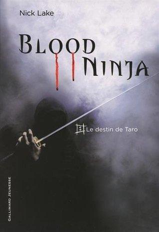 Le destin de Taro (Blood ninja, #1)