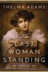The Last Woman St...