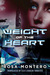 Weight of the Heart (Bruna Husky #2) by Rosa Montero