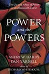 Power and the Powers: The Use and Abuse of Power in its Missional Context