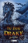 Tu žijú draky by James A. Owen