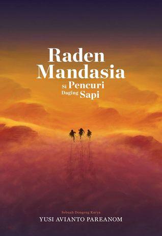 Raden Mandasia si Pencuri Daging Sapi
