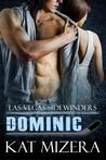 Las Vegas Sidewinders: Dominic (Las Vegas Sidewinders, #1)