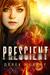 Prescient (Delphi Chronicles, #1)