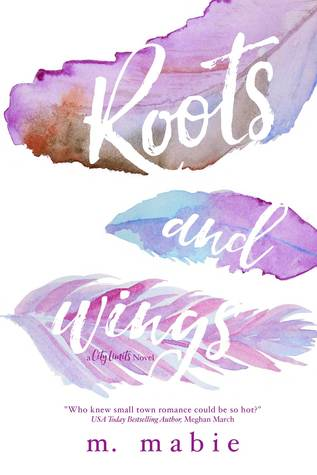 Roots and Wings (City Limits, #1)
