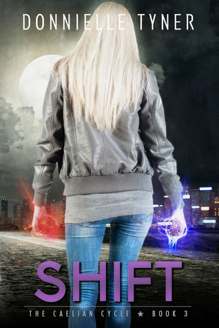 Shift by Donnielle Tyner