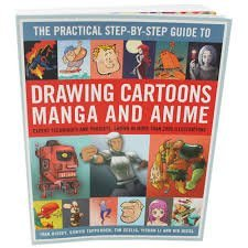 The Complete Step-by-step Guide to Drawing Cartoons, Manga and Anime
