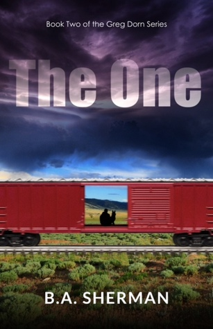 The One by B.A. Sherman