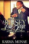 A Jersey Love Saga: No Faces, No Cases(A Keyshia and Cashmere spinoff)