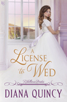 A License to Wed (Rebellious Brides, #2)