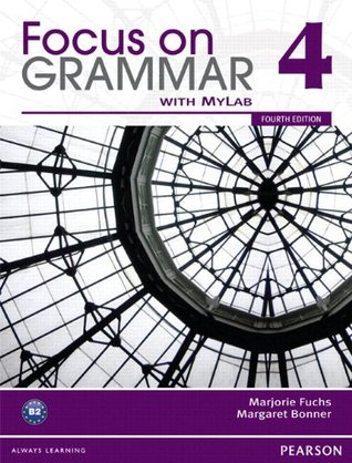 Value Pack: Focus on Grammar 4 Student Book with MyEnglishLab and Workbook (4th Edition)