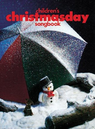 Children's Christmas Day Songbook (Piano, Voice and Guitar)