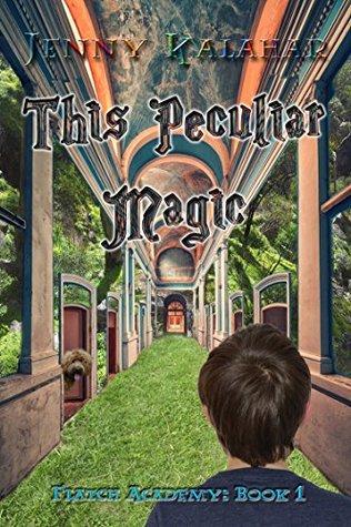 This Peculiar Magic (Flatch Academy Book 1)